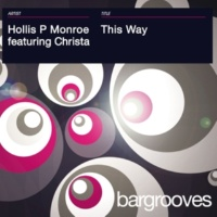 Hollis P Monroe featuring Christa This Way [Original Extended Mix]