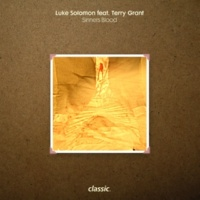 Luke Solomon Sinners Blood (feat. Terry Grant) [Terry Grant Remix]