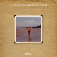 Luke Solomon We Go (feat.Natalie Broomes) [Extended Dub Mix]