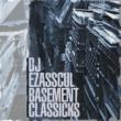 DJ Ezasscul Basement Classicks
