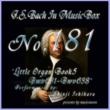 石原眞治 バッハ・イン・オルゴール181 /オルガン小曲集5 BWV631-BWV638