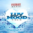 PayDay Music Luv Mood Riddim