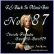 石原眞治 バッハ・イン・オルゴール187 /コラール前奏曲 BWV669からBWV675