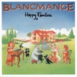 Blancmange Happy Families (Extended Version)