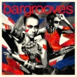 Various Artists Bargrooves Deluxe 2014