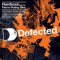 Hardsoul feat. Fierce Ruling Diva Self Religion (Believe In Me)