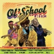 Various Artists The Ol' School Riddim