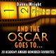 Danny Wright And The Oscar Goes To - 20 Academy Award Honored Favorites