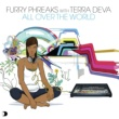 Furry Phreaks feat. Terra Deva All Over The World