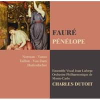 """Charles Dutoit Pénélope : Act 2 : """"C'est sur ce banc,..."""" [Pénélope, Eumée, Ulysse, Euryclée]"""