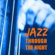 Various Artists Jazz Through The Night