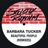 Barbara Tucker Beautiful People (Remixes)