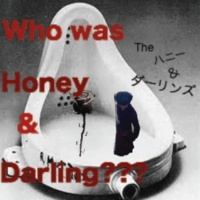 The ハニー&ダーリンズ Who was Honey & Darling???