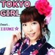DJ MIYA feat.IZUMI☆ TOKYO GIRL