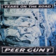 Peer Günt Years On The Road