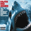 Faith No More The Very Best Definitive Ultimate Greatest Hits Collection (Digital)