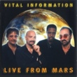 Vital Information Live From Mars