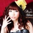 DJ MIYA Perple Shine