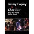 Jimmy Copley & Char with Paul Jackson, Yoshinobu Kojima, Micky Moody Slap My Hand Special Session