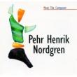 Various Artists Meet the Composer - Pehr Henrik Nordgren