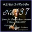 石原眞治 バッハ・イン・オルゴール137 / フルートと通奏低音の為のソナタ ハ長調 BWV1033