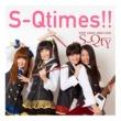 S-Qty S-Qtimes!!