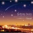 "Various Artists Bedtime Beats 4 ""We Sing You To Sleep"""