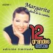 Margarita la diosa de la cumbia 12 Grandes exitos Vol. 1
