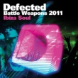 Various Artists Defected Battle Weapons 2011 Ibiza Soul
