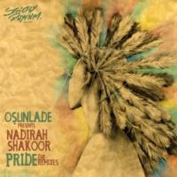 Osunlade & Nadirah Shakoor Pride (Yoruba Soul Mix)
