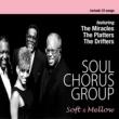 ドリフターズ ソウル・コーラス・グループ名曲集 - Soft & Mellow