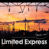 DAISHI DANCE & MITOMI TOKOTO project. Limited Express DON'T LEAVE WITHOUT ME feat. Sarah Howells