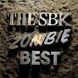 スケボーキング ZOMBIE BEST