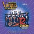 Mariachi Vargas de Tecalitlan 12 Grandes exitos Vol. 1