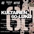 Various Artists Kultainen 60-luku - 40 Iskelmähittiä 2