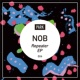 NOB Repeater EP
