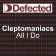 Cleptomanics All I do