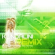 Various Artists Kundalini Remix: Yoga Mantras Revisited