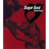 Sugar Soul You are my love〜DJ Hasebe remix〜