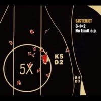 SISTERJET 3-1=2 / No Limit e.p.