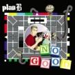 Plan B No Good (DMD)