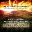 Various Artists Heavy Hitters Music: Premium Trailer Collection Vol. 1 - Epic Drama Action Adventure