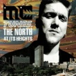 MC Tunes vs. 808 State The North At Its Heights