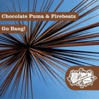 Chocolate Puma & Firebeatz Go Bang! (Hardcore Mix)