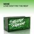 Moné Love Don't Pay The Rent