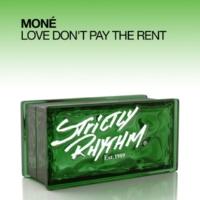 Moné Love Don't Pay The Rent (Scott Wozniak Remix)