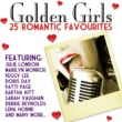 Various Artists Golden Girls - 25 Romantic Favourites