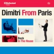Marshall Jefferson Defected Presents Dimitri From Paris: Back In The House