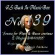 石原眞治 バッハ・イン・オルゴール139 / フルートと通奏低音の為のソナタ ホ長調 BWV1035