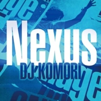 DJ Komori Nexus
